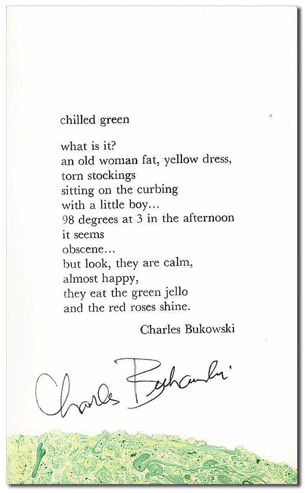CHILLED GREEN - SIGNED. Charles Bukowski.
