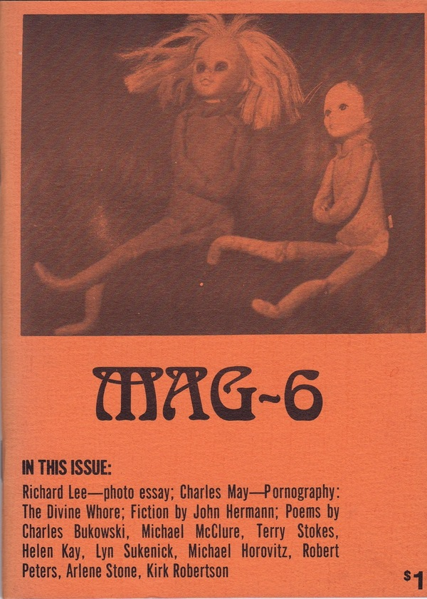 MAG-6 (SUMMER - FALL 1973). John Kay, Gerald Locklin, Keith James Anderson, Charles Bukowski, Michael McClure, contributors.