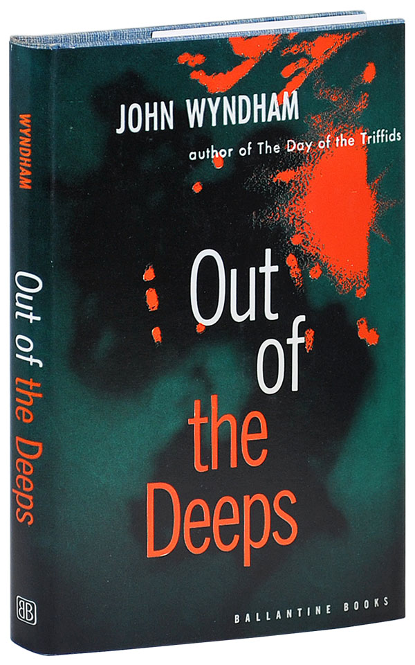 OUT OF THE DEEPS