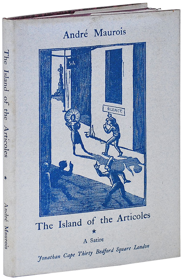 A VOYAGE TO THE ISLAND OF THE ARTICOLES. André Maurois, David Garnett, novel, translation.
