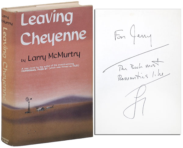 LEAVING CHEYENNE - INSCRIBED. Larry McMurtry.
