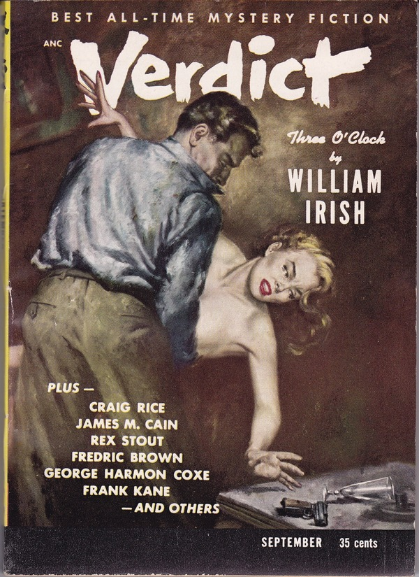 VERDICT - SEPTEMBER 1953. William Irish, James M. Cain Fredric Brown, Craig Rice, George Harmon Coxe, Rex Stout, Pseud. of Cornell Woolrich, contributors.