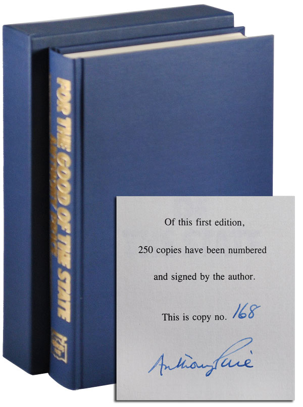 FOR THE GOOD OF THE STATE - LIMITED EDITION, SIGNED. Anthony Price.