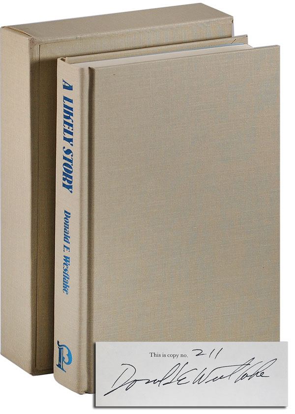 A LIKELY STORY - LIMITED EDITION, SIGNED. Donald Westlake.