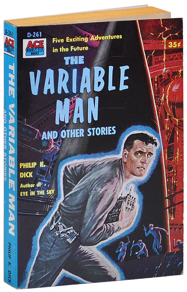 THE VARIABLE MAN. Philip K. Dick.