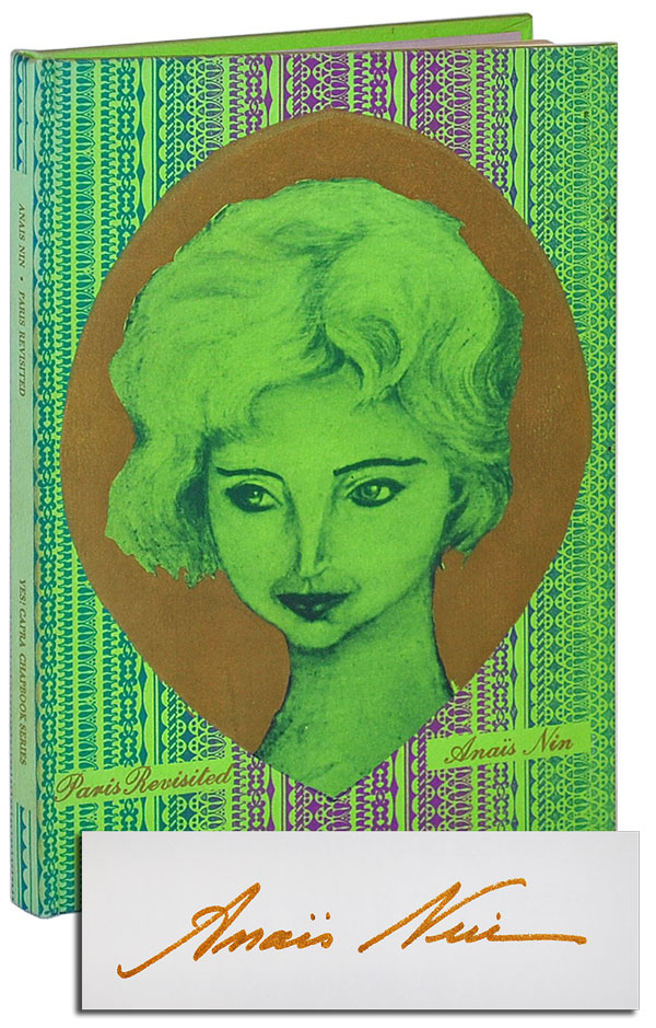 PARIS REVISITED - LIMITED EDITION, SIGNED. Anaïs Nin.