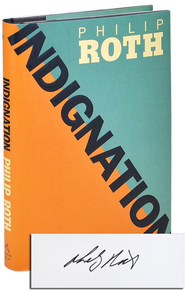 INDIGNATION - SIGNED. Philip Roth.