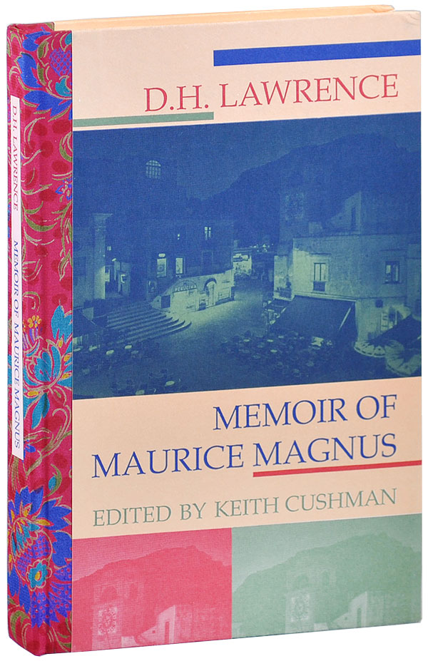MEMOIRS OF MAURICE MAGNUS - DELUXE ISSUE, SIGNED. D. H. Lawrence.
