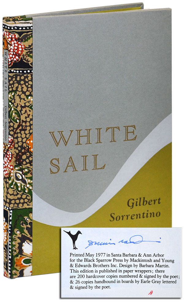 WHITE SAIL - DELUXE ISSUE, SIGNED (COPY 'A'). Gilbert Sorrentino.