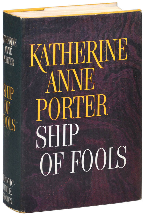 SHIP OF FOOLS - WITH 3-PAGE ALS TO HER LOVER. Katherine Anne Porter.