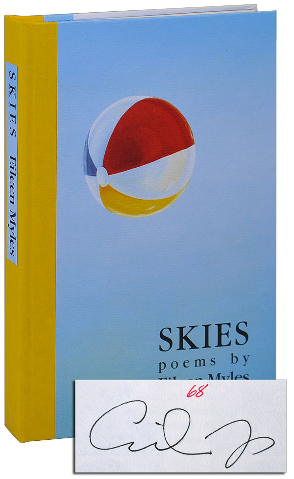 SKIES: POEMS - LIMITED EDITION, SIGNED. Eileen Myles.