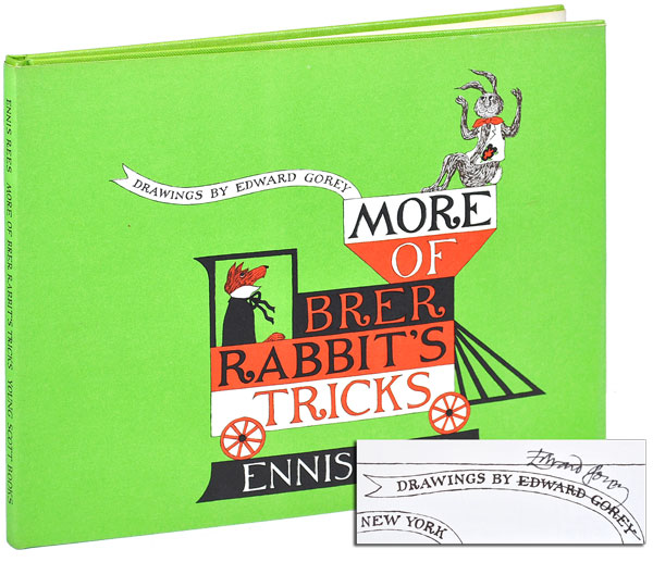 MORE OF BRER RABBIT'S TRICKS - SIGNED. Ennis Rees, Edward Gorey, stories, illustrations.