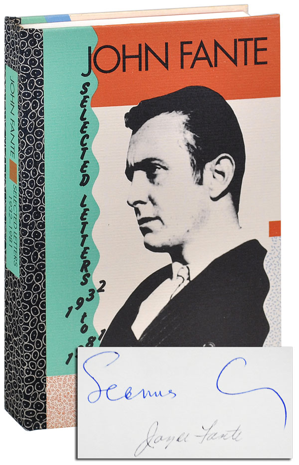 JOHN FANTE: SELECTED LETTERS 1932-1981 - DELUXE ISSUE, SIGNED