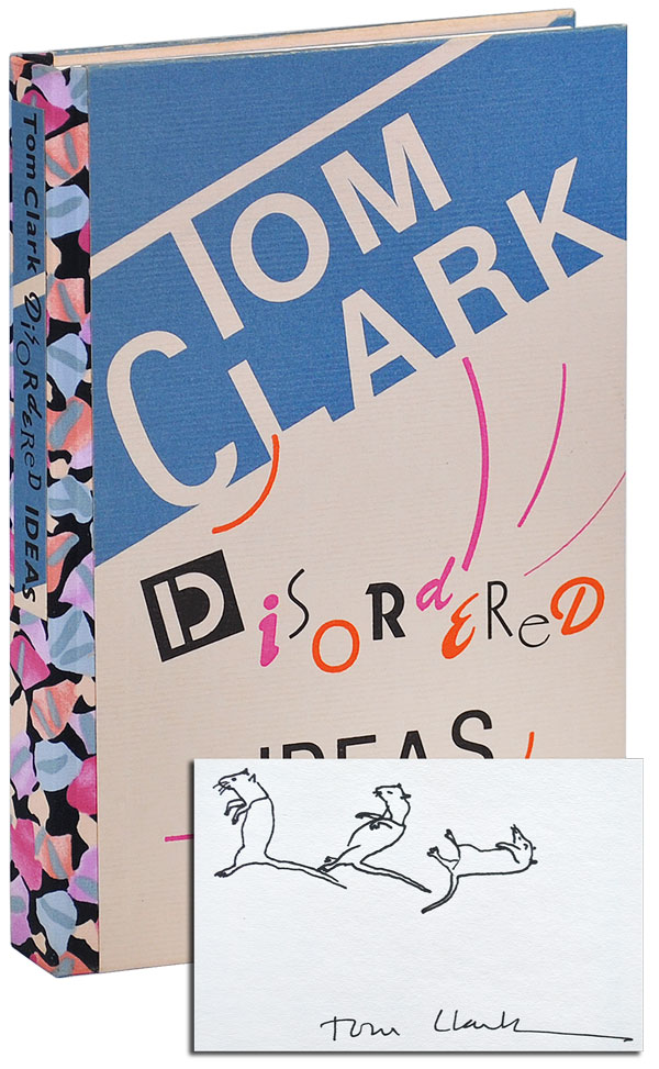 DISORDERED IDEAS - DELUXE ISSUE, SIGNED W/ORIGINAL DRAWING. Tom Clark.