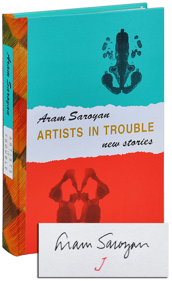 ARTISTS IN TROUBLE: NEW STORIES - DELUXE ISSUE, SIGNED. Aram Saroyan.