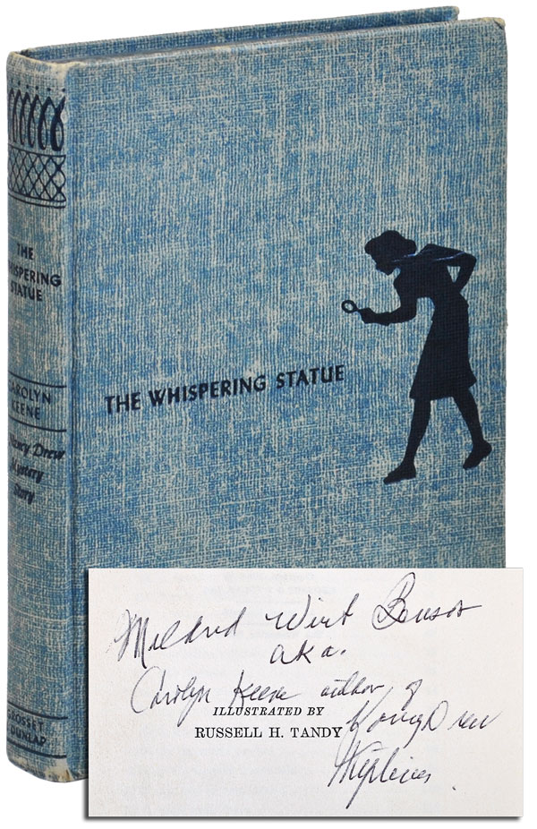 THE WHISPERING STATUES - INSCRIBED. Carolyn Keene, pseud. of Mildred Wirt Benson.