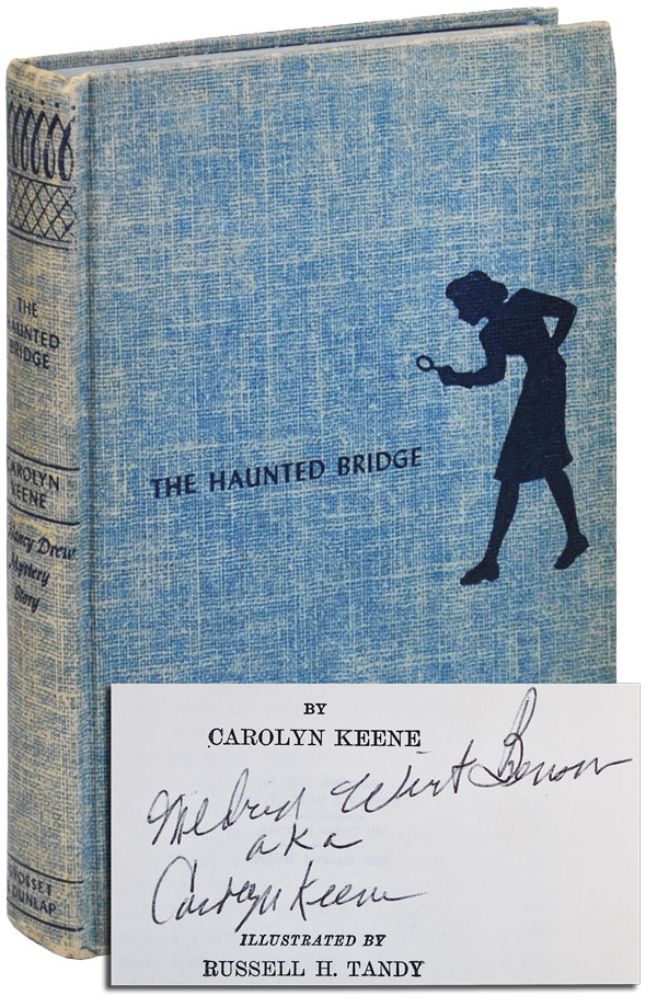 THE HAUNTED BRIDGE - INSCRIBED. Carolyn Keene, pseud. of Mildred Wirt Benson.