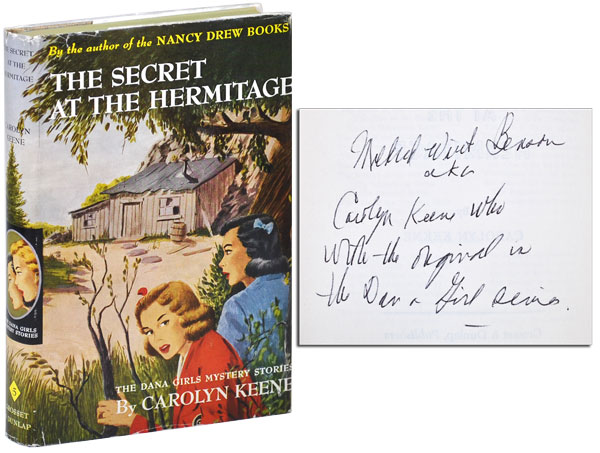 THE SECRET AT THE HERMITAGE - INSCRIBED. Carolyn Keene, pseud. of Mildred Wirt Benson.