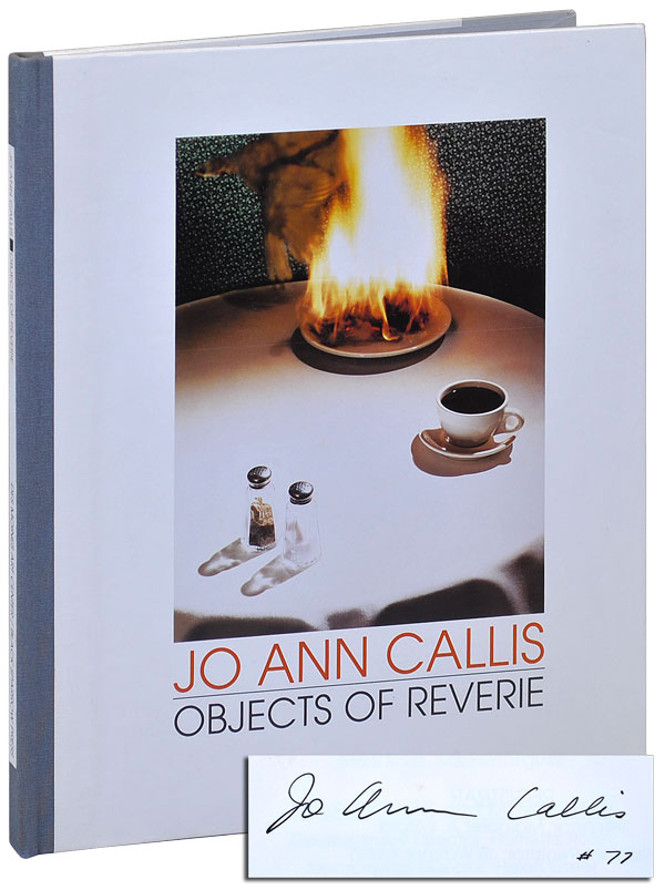 OBJECTS OF REVERIE: SELECTED PHOTOGRAPHS 1977-1989 - LIMITED EDITION, SIGNED. Raymond Carver, Jo Ann Callis, Buzz Spector, poems, photographs, essay.