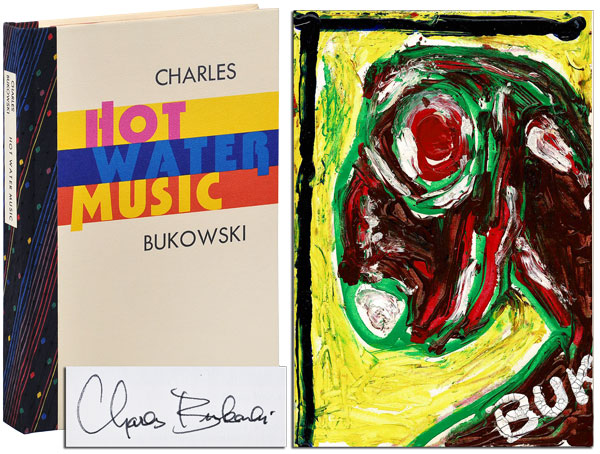 HOT WATER MUSIC - DELUXE ISSUE, SIGNED. Charles Bukowski.