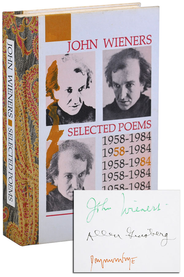 SELECTED POEMS 1958-1984 - DELUXE ISSUE, SIGNED. John Wieners, Allen Ginsberg, poems, foreword.