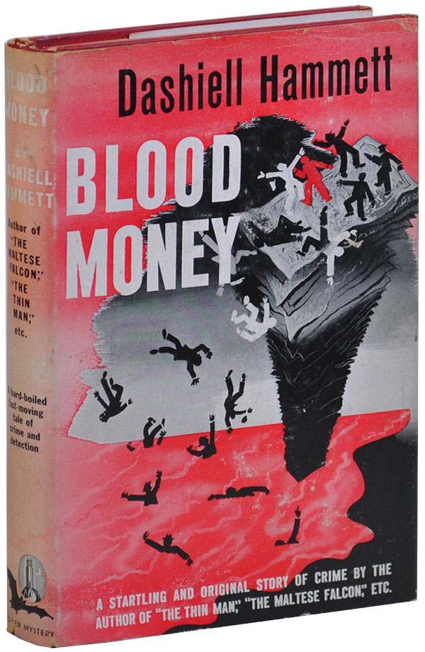 BLOOD MONEY. Dashiell Hammett.