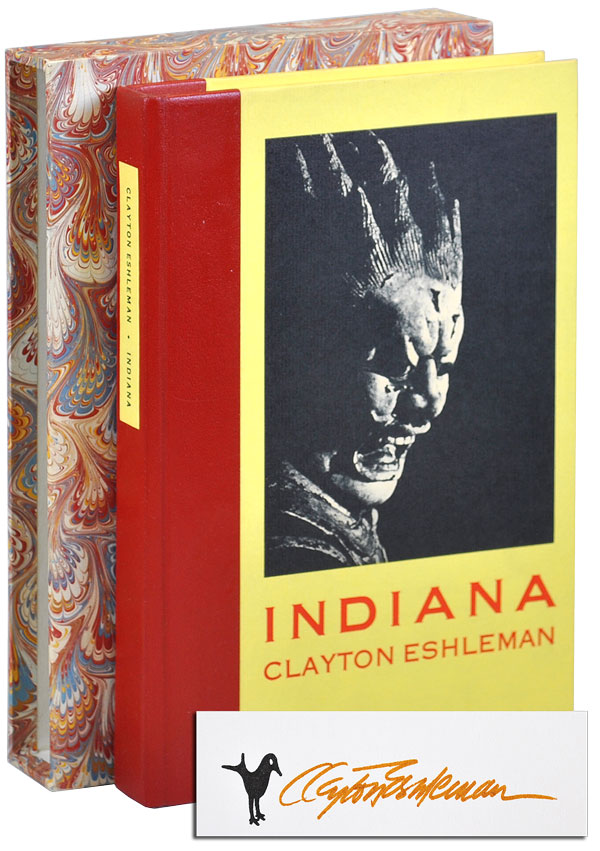 INDIANA: POEMS - DELUXE ISSUE, SIGNED, WITH PROSPECTUS. Clayton Eshleman.