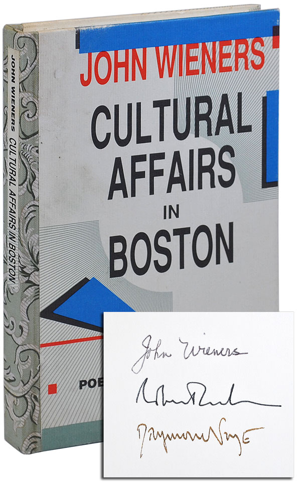 CULTURAL AFFAIRS IN BOSTON: POETRY & PROSE 1956-1985 - DELUXE ISSUE, SIGNED. John Wieners, Robert Creeley, poems, preface.