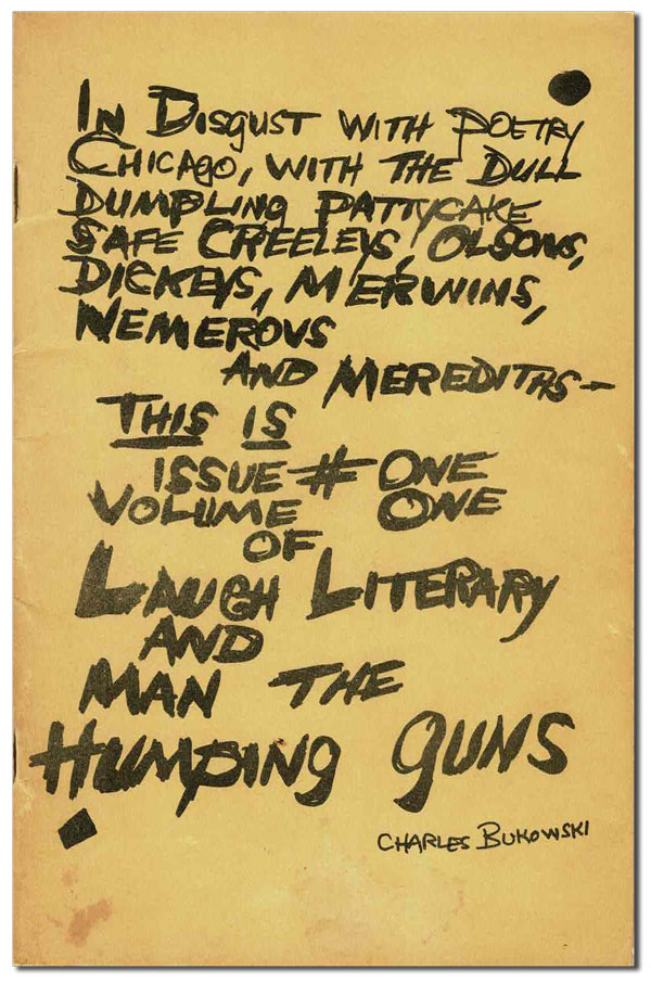 LAUGH LITERARY AND MAN THE HUMPING GUNS - VOL.1, NO.1. Charles Bukowski, Neeli Cherry, Harold Norse.