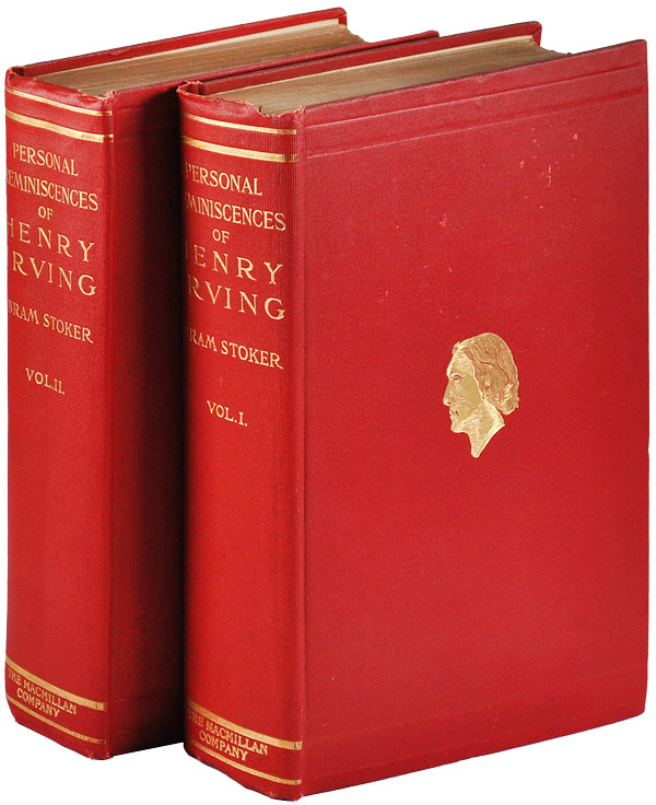 PERSONAL REMINISCENCS OF HENRY IRVING [2 VOLUME SET]. Bram Stoker.