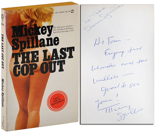 THE LAST COP OUT - INSCRIBED BY MICKEY & SHERRI SPILLANE. Mickey Spillane.