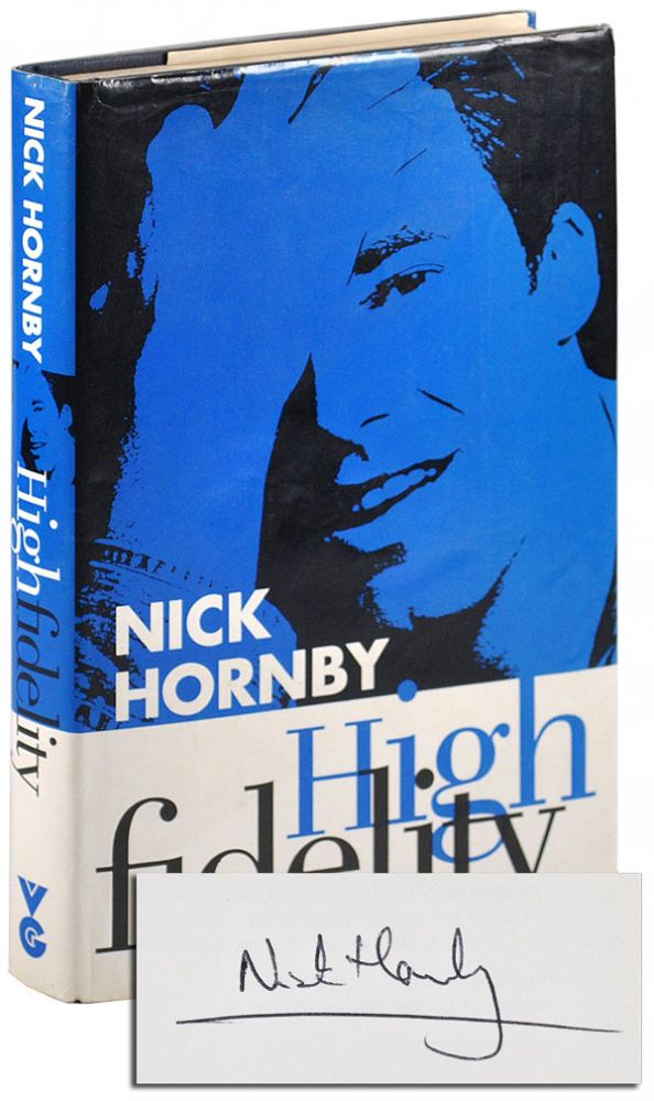 HIGH FIDELITY - SIGNED. Nick Hornby.