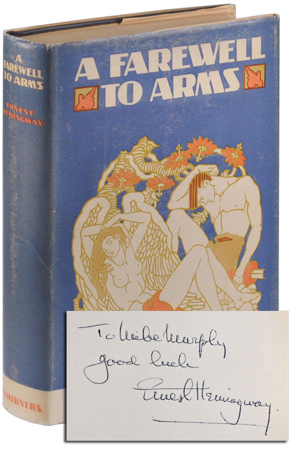 A FAREWELL TO ARMS - INSCRIBED TO MICHAEL MURPHY. Ernest Hemingway.
