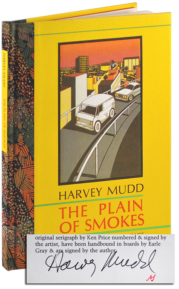 THE PLAIN OF SMOKES - DELUXE ISSUE, SIGNED, WITH ORIGINAL SERIGRAPH PRINT. Harvey Mudd, Ken Price, poem, illustrations.