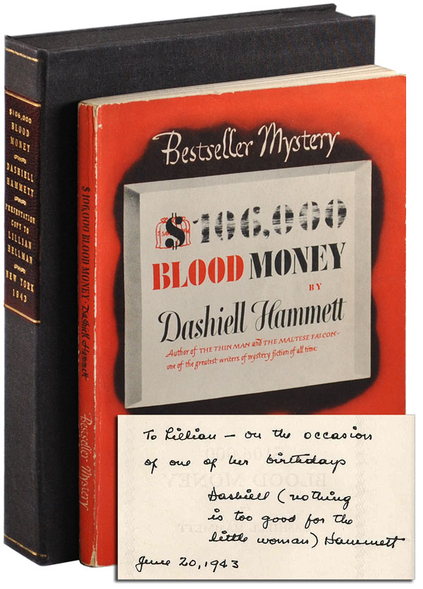 $106,000 BLOOD MONEY - INSCRIBED TO LILLIAN HELLMAN. Dashiell Hammett.