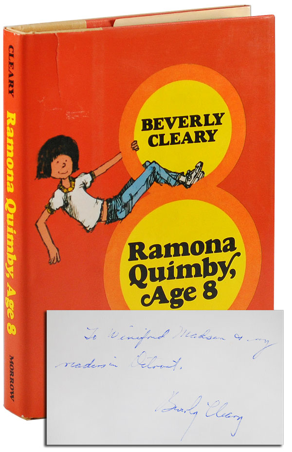 RAMONA QUIMBY, AGE 8 - INSCRIBED. Beverly Cleary, Alan Tiegreen, novel, illustrations.