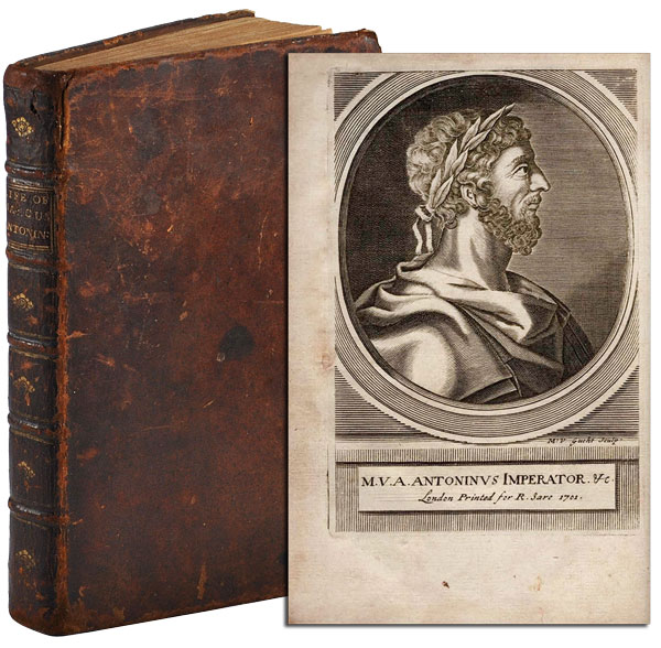THE EMPEROUR MARCUS ANTONINUS. HIS CONVERSATION WITH HIMSELF: TOGETHER WITH THE PRELIMINARY DISCOURSE OF THE LEARNED GATAKER: AS ALSO, THE EMPEROUR'S LIFE [...]. Marcus Aurelius, Jeremy Collier, text, translation.