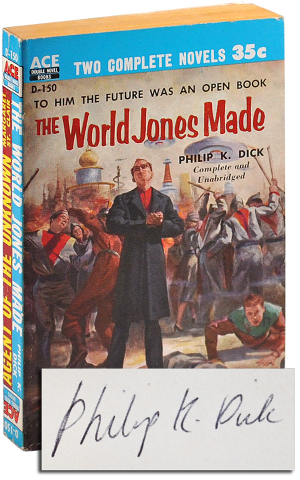 THE WORLD JONES MADE / AGENT OF THE UNKNOWN - SIGNED. Philip K. Dick, Margaret St. Clair.