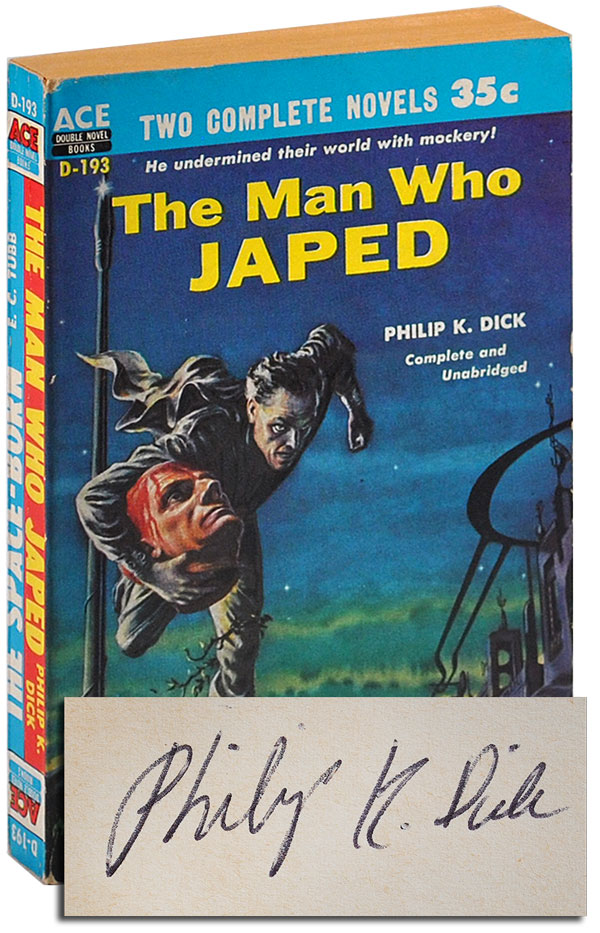 THE MAN WHO JAPED / THE SPACE-BORN - SIGNED. Philip K. Dick, E C. Tubb.