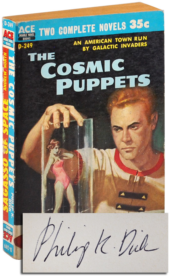 THE COSMIC PUPPETS / SARGASSO OF SPACE - SIGNED. Philip K. Dick, Andrew North.