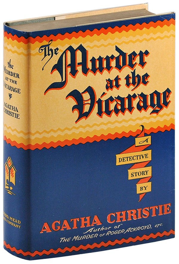 THE MURDER AT THE VICARAGE: A DETECTIVE STORY. Agatha Christie.