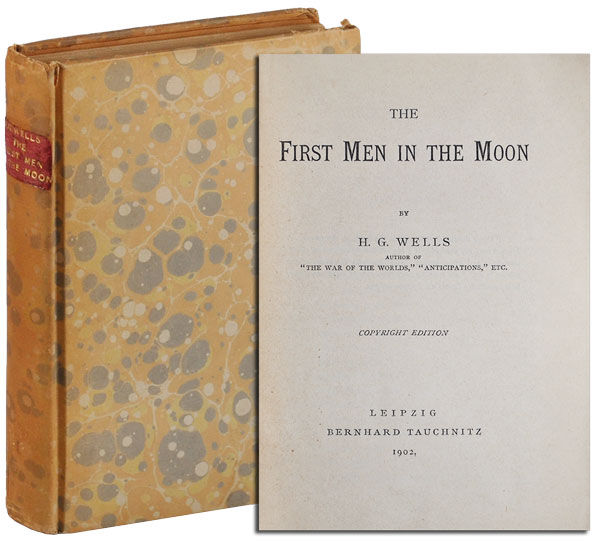 THE FIRST MEN IN THE MOON - WILLIAM SAFIRE'S COPY, SIGNED BY NEIL ARMSTRONG. H. G. Wells.