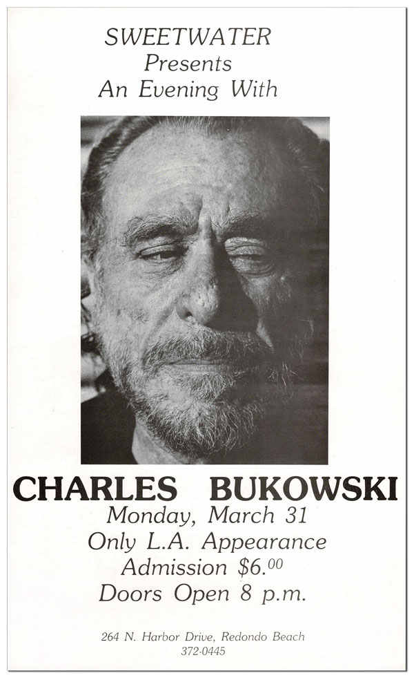 SWEETWATER PRESENTS AN EVENING WITH CHARLES BUKOWSKI. MONDAY, MARCH 31. Charles Bukowski.