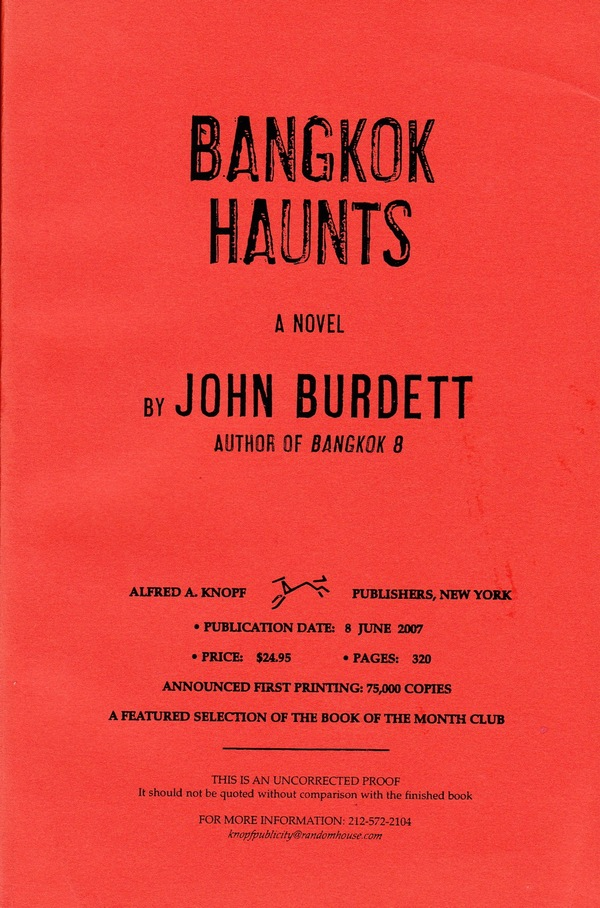 BANGKOK HAUNTS - SIGNED UNCORRECTED PROOF COPY. John Burdett.