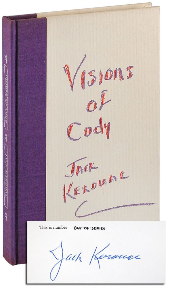 EXCERPTS FROM VISIONS OF CODY - LIMITED EDITION, SIGNED. Jack Kerouac.