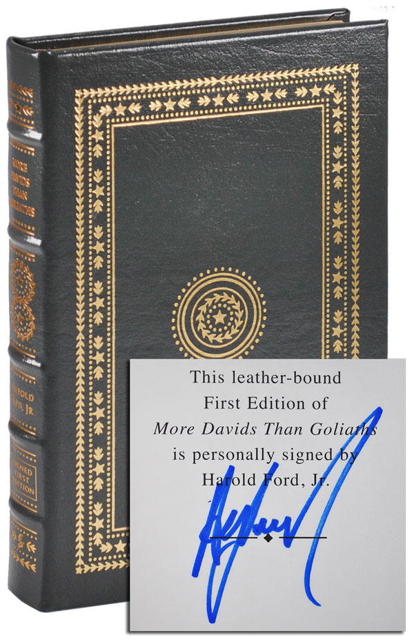 MORE DAVIDS THAN GOLIATHS: A POLITICAL EDUCATION - LIMITED EDITION, SIGNED. Jr. Harold Ford.