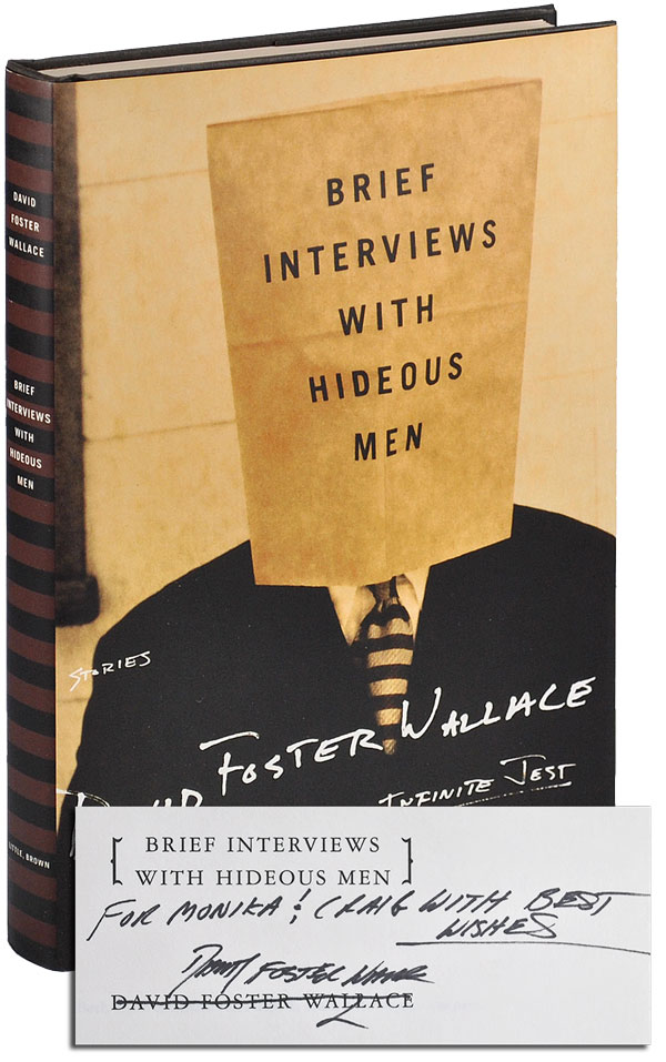 BRIEF INTERVIEWS WITH HIDEOUS MEN - INSCRIBED. David Foster Wallace.