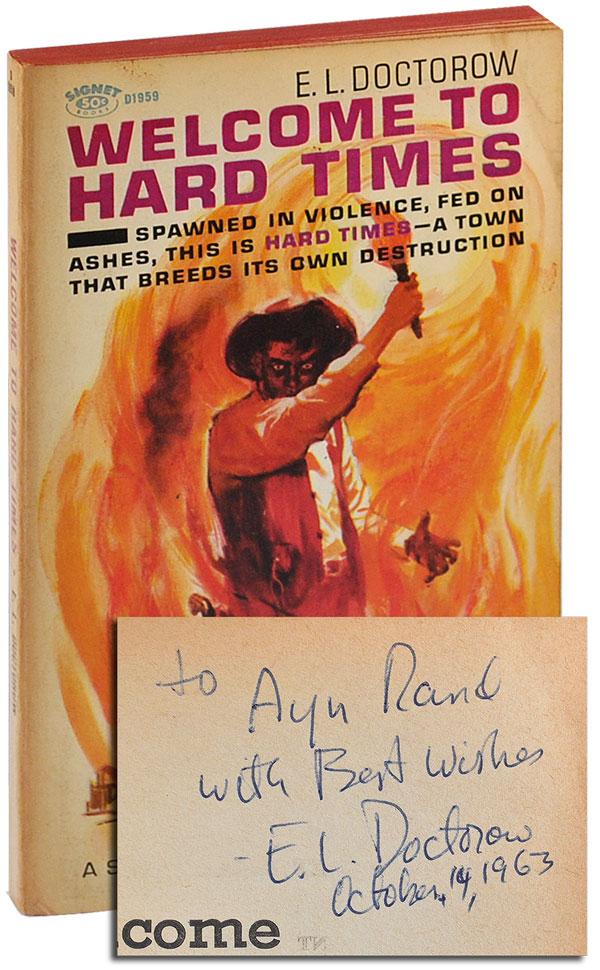 WELCOME TO HARD TIMES - INSCRIBED TO AYN RAND. E. L. Doctorow.