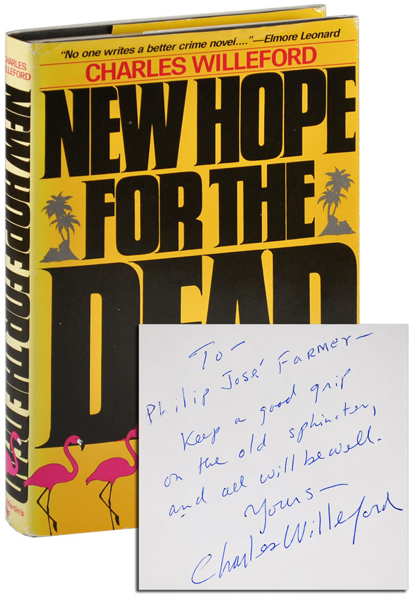 NEW HOPE FOR THE DEAD - INSCRIBED TO PHILIP JOSÉ FARMER. Charles Willeford.