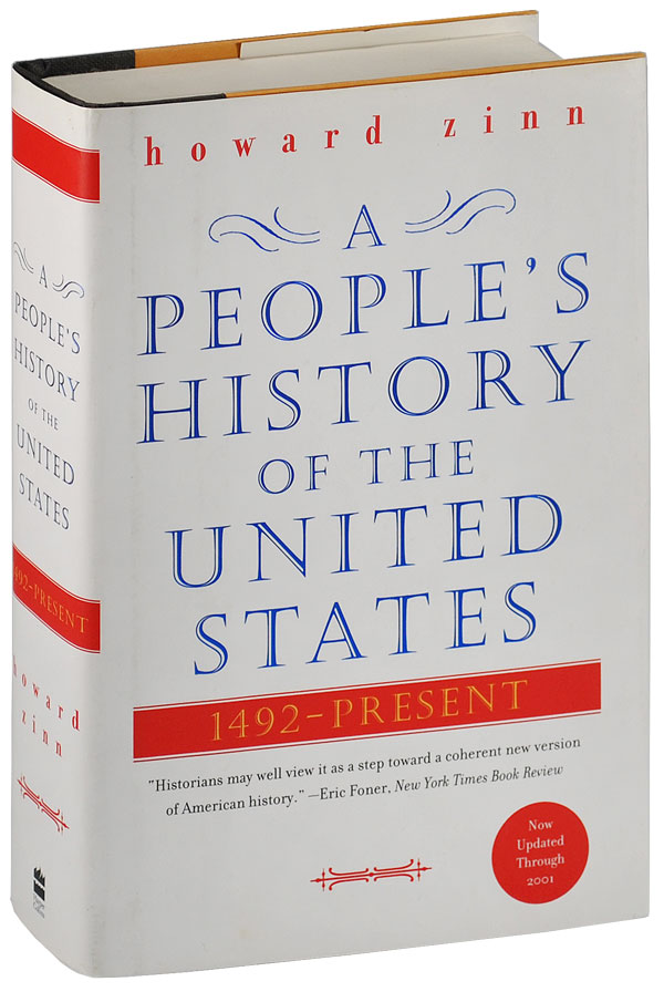 A PEOPLE'S HISTORY OF THE UNITED STATES, 1492 - PRESENT. Howard Zinn.
